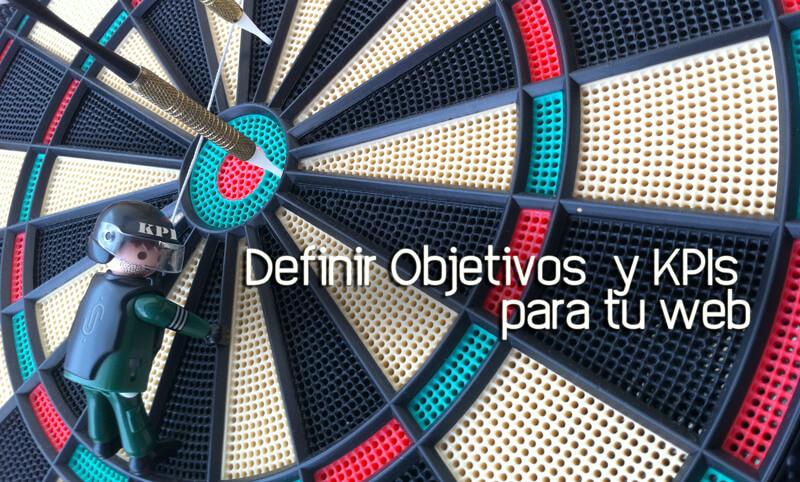 Definir KPIs y Objetivos para tu website